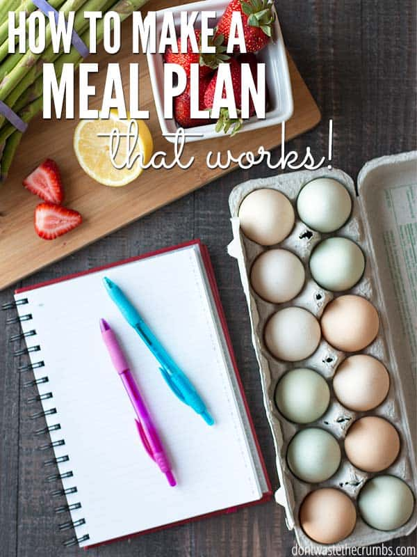 How to Meal Plan and Make it Work