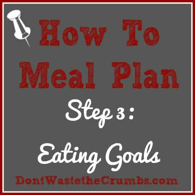 How to Meal Plan Step 3: Eating Goals