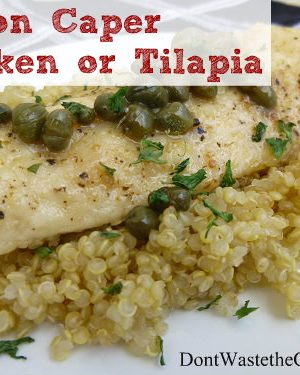 Lemon Caper Chicken and Tilapia: Easy Recipe