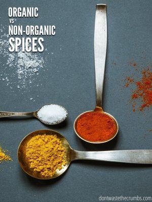 Organic vs. Non-Organic Spices