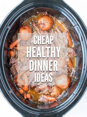 Cheap Healthy Dinner Ideas for November
