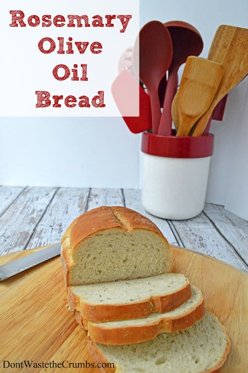 Rosemary Olive Oil Bread Recipe - My Go-To, All-Purpose Bread | DontWastetheCrumbs.com