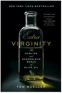 Extra Virginity, by Tom Mueller