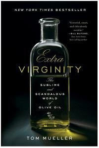 Extra Virginity, by Tom Mueller