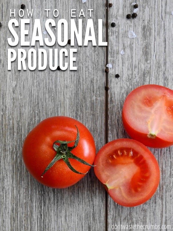 When you eat seasonal produce you will save money AND be healthier. Use this guide to learn why and how to eat seasonal produce!