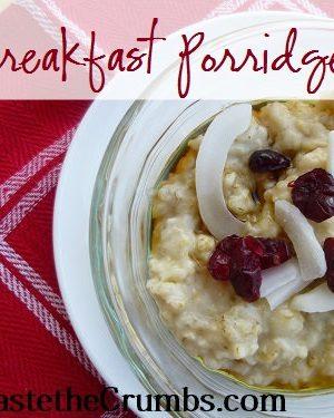 Breakfast Porridge: A Nourishing Healthy Recipe