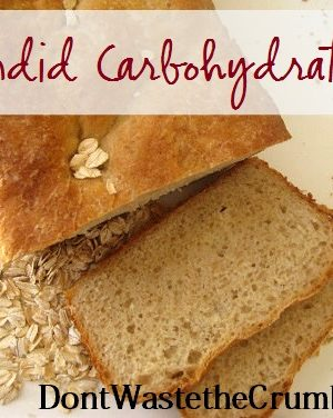 Nourishing Traditions Carbohydrates, Starches and Sugar