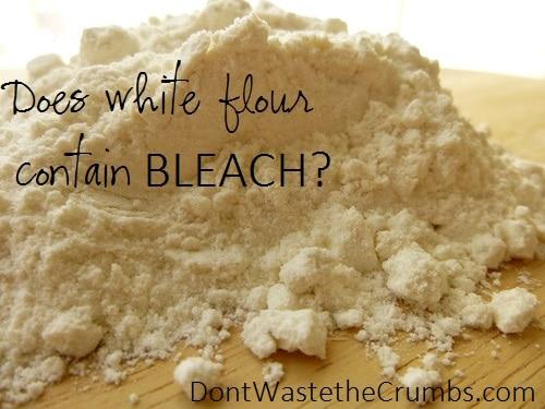 Does White Flour Contain Bleach? The Low-Down on Bleached Flour, Part 1