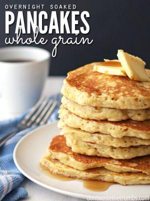Overnight Soaked Whole Grain Pancakes