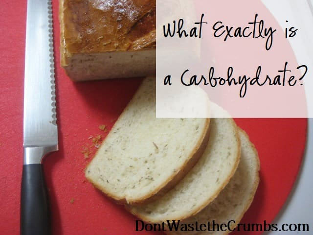 What Exactly is a Carbohydrate