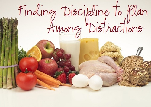 Finding Discipline to Meal Plan Among Distractions