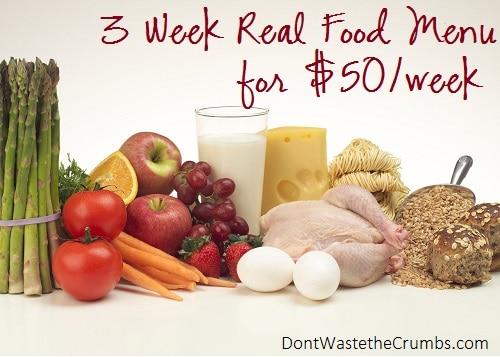 3 week real food menu on $50/week