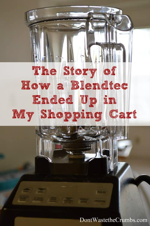 The Story of How a Blendtec Ended Up in My Shopping Cart. After 18 months & over 1241 blending cycles we're just as in love with it as we were on day one. :: DontWastetheCrumbs.com