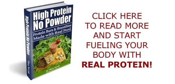 High Protein No Powder - The only eBook that explains how to make protein bars and protein smoothies using only real food, no powder. :: DontWastetheCrumbs.com