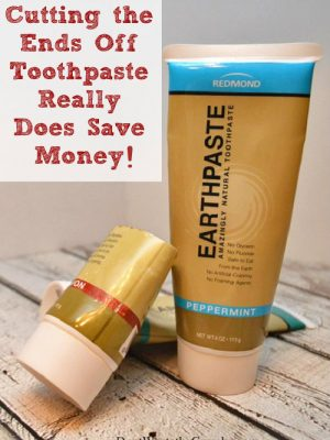 Cutting the Ends Off Toothpaste Really Does Save Money!
