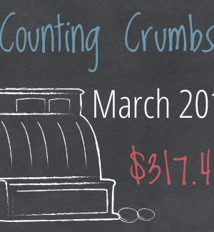 Counting Crumbs:  End of March 2014