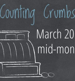 Counting Crumbs:  Halfway through March 2014