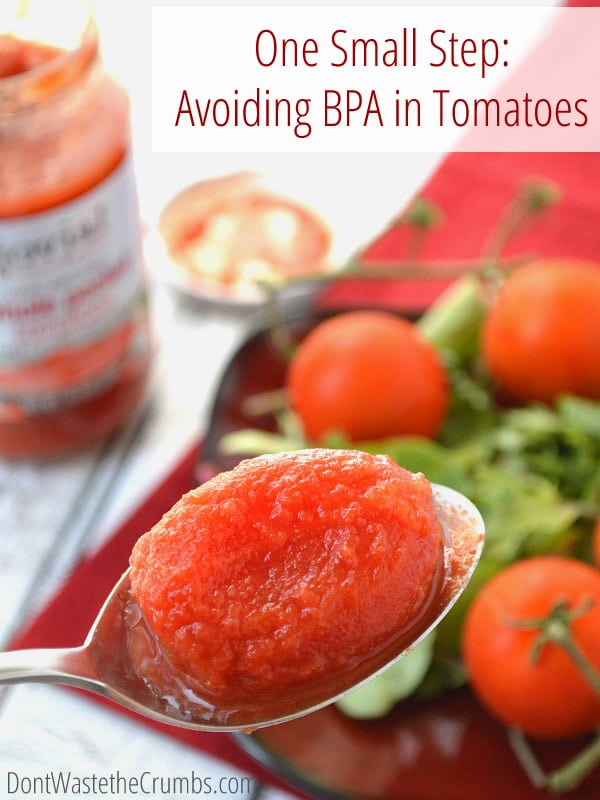 What's the big deal about BPA in tomatoes? Here's an explanation of what it is, why it's bad, and how we can avoid it. :: DontWastetheCrumbs.com