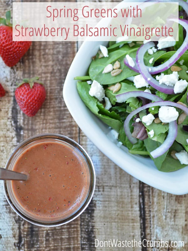 Spring Greens with Strawberry Balsamic Vinaigrette. Get a super simple recipe that adds depth and flavor to even the simplest spring salad. :: DontWastetheCrumbs.com