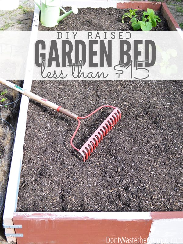 How To Build A Raised Garden Bed For Under 15