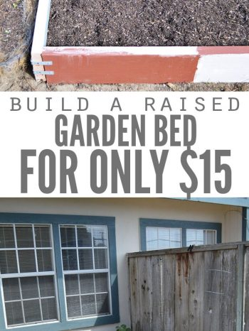 "Two images, the first is of a raised garden bed, filled with mulch and a garden rake. The second image is of a raised bed being constructed. Text overlay says, ""Build a Raised Garden Bed for Only $15""."