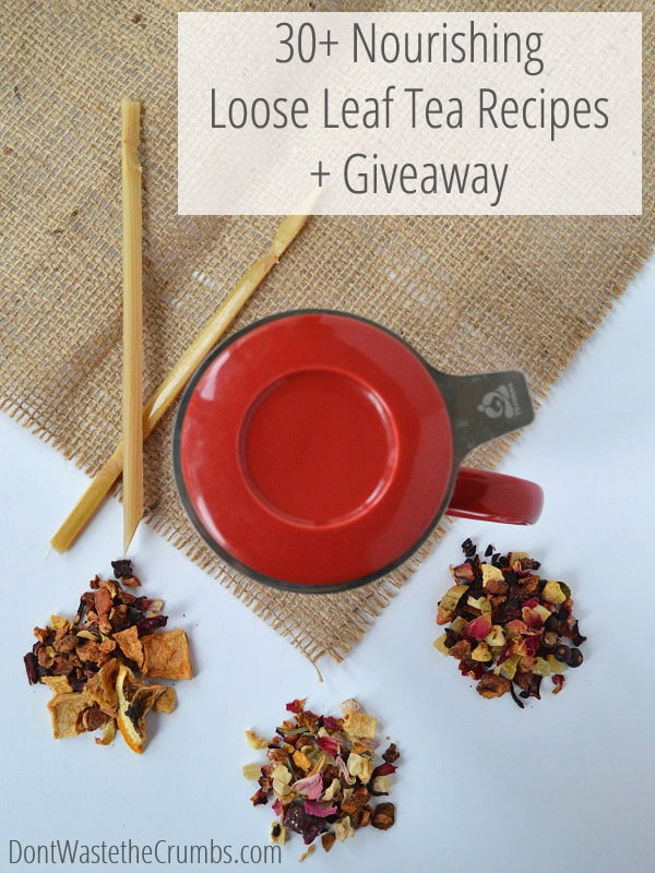 30+ Nourishing Loose Leaf Tea Recipes - Simple recipes anyone can make, designed to help keep your body healthy. :: DontWastetheCrumbs.com