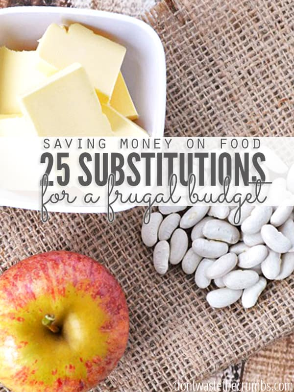 Save money on groceries by swapping out expensive ingredients for more affordable ones with this list of the top 25 frugal food substitutions. Add this to your favorite list of budget tips for sure! :: DontWastetheCrumbs.com