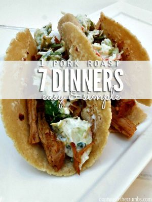 "Carnitas tacos on a plate with text overlay, ""1 Pork Roast 7 Dinners Easy & Simple""."