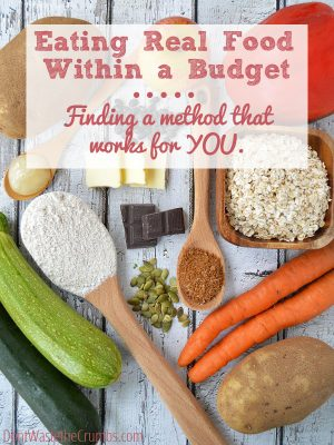 Eating Real Food on a Budget:  Finding a Method that Works for You