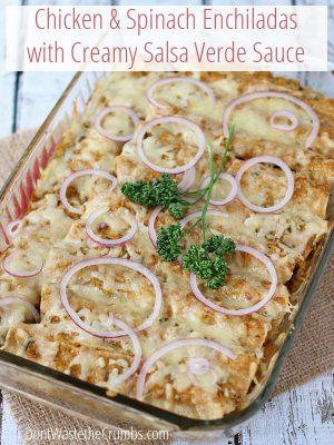 Recipe:  Chicken and Spinach Enchiladas with Creamy Salsa Verde Sauce