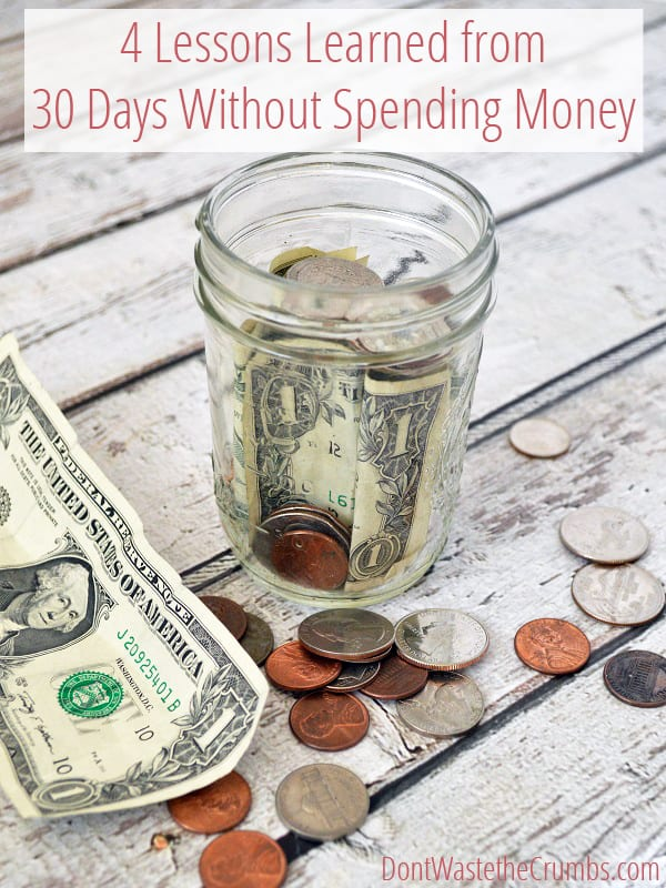 One family went into a challenge to go 30 days without spending money, and came out with an entirely different outlook on food, budget and life in general. Come see how their lives were changed, and how this simple challenge can forever change yours too. :: DontWastetheCrumbs.com