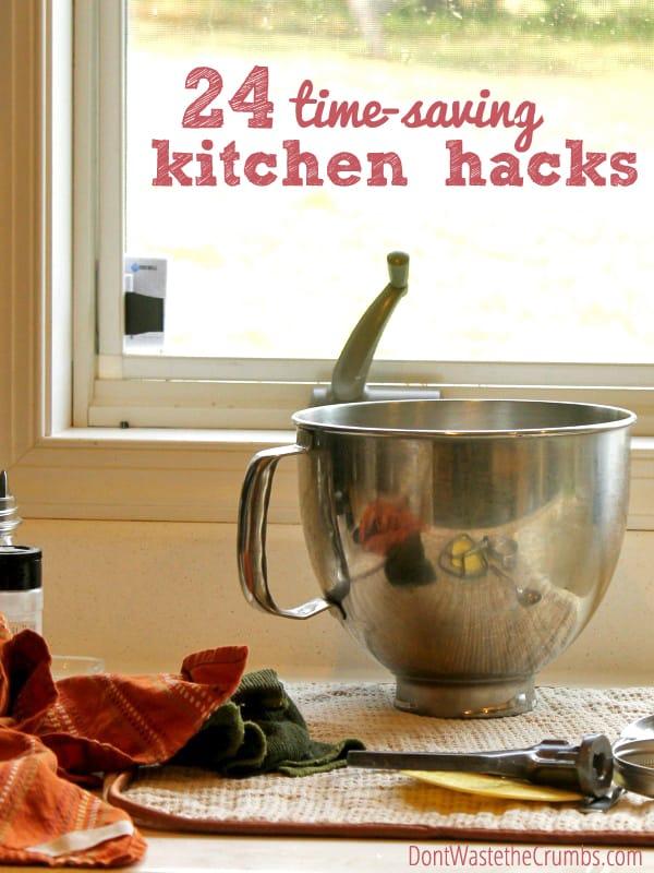 24 time-saving kitchen hacks