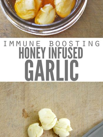 "Two images, one of a jar filled with garlic and honey. The other is crushed garlic cloves on a cutting board with a knife. Text overlay says, ""Immune Boosting Honey Infused Garlic""."