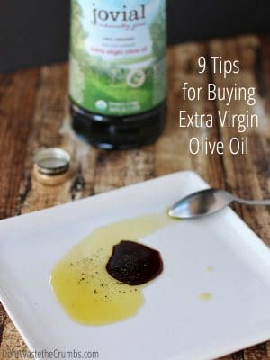 9 Tips for Buying Extra Virgin Olive Oil