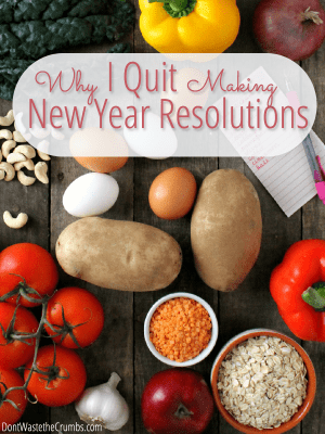 Why I Quit Making New Year Resolutions