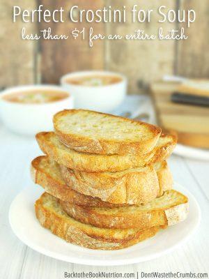 Perfect Crostini for Soup: Recipe