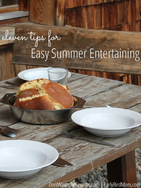 Easy summer entertaining tips to keep you stress-free and enjoying your company! Ideas on meals, clean up, and even how to minimize your kitchen time. :: dontwastethecrumbs.com