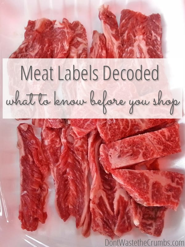 What's up with all the different labels on meat?! This article on meat labels explains what the top 16 terms used on meat products really mean. A must-read before you shop! :: DontWastetheCrumbs.com
