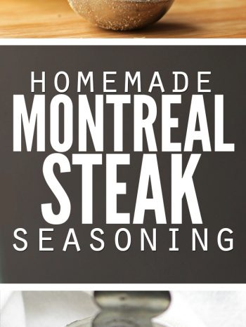"Two images, one a vertical view into a jar of seasoning. The second a jar of seasoning with a measuring spoon filled with seasoning sitting on a cutting board. Text overlay says, ""Homemade Montreal Steak Seasoning""."