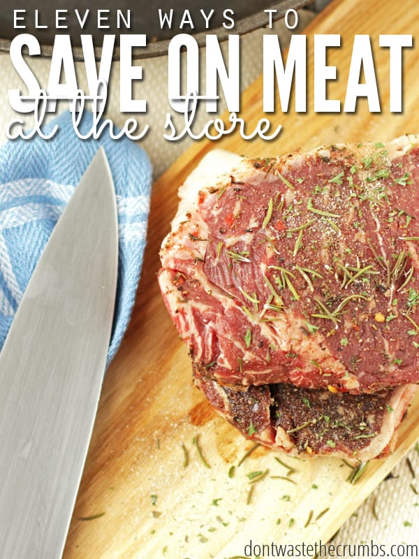 From steak to bacon, coupons to sales - love these budget tips for saving money on meat at the store. It's part of a series on meat, from saving to finding good quality in your area. Several ideas you probably hadn't heard of before! :: DontWastetheCrumbs.com