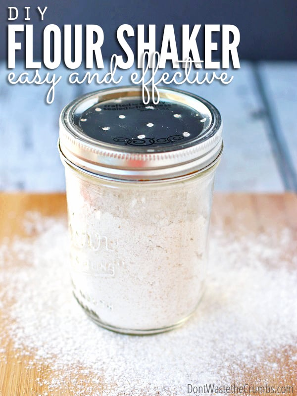 Do you bake? Then you need this. It's a flour shaker - the perfect kitchen gadget that allows you to evenly distribute flour on your work surface! This simple tutorial shows you how to make one using items you already have at home, for a total cost of less than $1! :: DontWastetheCrumbs.com
