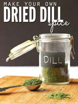 "Jar of dehydrated dill with text overlay, ""Make Your Own Dried Dill Spice""."