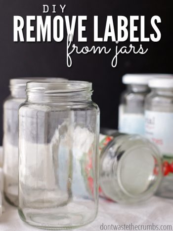 "A table filled with jars, some with labels some without and text overlay, ""DIY Remove Labels from Jars"""