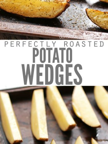 "Two images, the first is crispy potato wedges on a baking sheet with seasonings. The second is of unbaked potato wedges. Text overlay says, ""Perfectly Roasted Potato Wedges""."