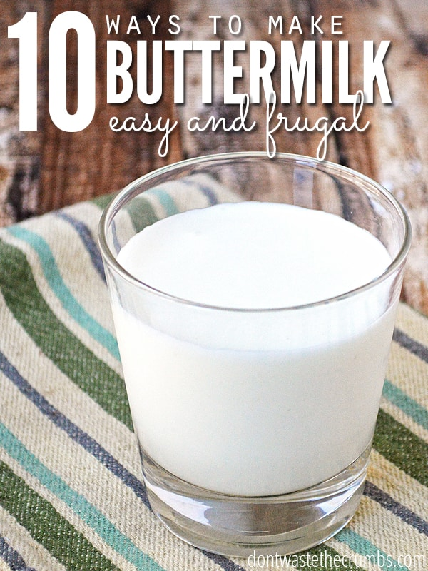 Even if you don't have buttermilk in the fridge, there's a good chance you have what's needed to make buttermilk anyway. Plus 16 healthy reasons to do it! :: DontWastetheCrumbs.com