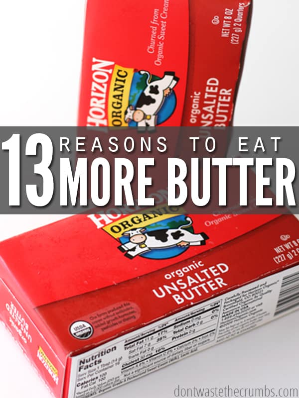 Despite what health guru's think, butter is not bad for you! It is one of the healthiest fats out there and one of the most affordable. As if you need more reasons (other than it tastes great!), here are 13 reasons to eat more butter and live a healthier life:: Dontwastethecrumbs.com