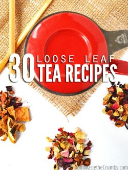 Red teapot on a woven table mat with three types of loose leaf leaves. Text overlay 30 Loose Leaf Tea Recipes.