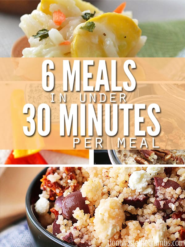 Strapped for time, but want to eat real food? Here are 6, simple real food meals that can be prepared in under 30 minutes. ::Dontwastethecrumbs.com