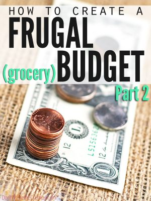 Creating a Frugal Grocery Budget {A Series} – Part 2