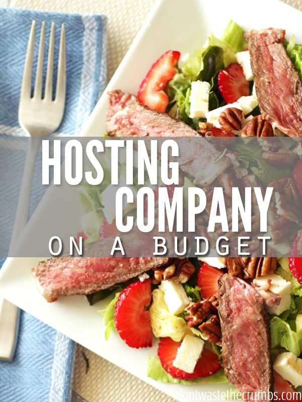 Want to have friends over for dinner, but struggle with the cost? Here are several practical tips to help you host company on a budget, without breaking the bank! :: Dontwastethecrumbs.com